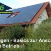 Photovoltaik Anlagen Basics zur Anschaffung und Nutzung